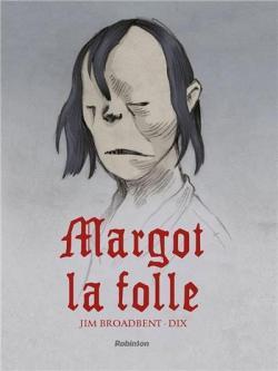 Qu'êtes-vous en train de lire ? - Page 10 CVT_Margot-la-Folle_9727