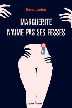 Marguerite n'aime pas ses fesses par Larher