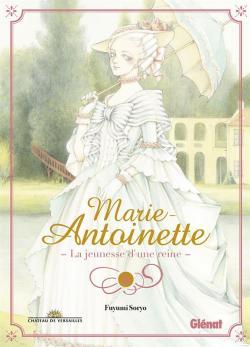 Marie-Antoinette, la jeunesse d'une reine par Soryo
