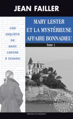 Mary Lester et la mystérieuse affaire Bonnadieu par Failler