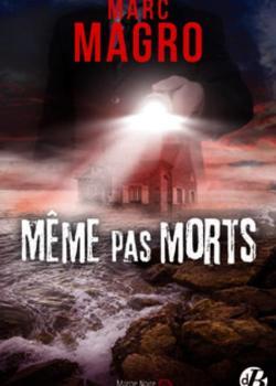 Même pas morts – Marc Magro CVT_Meme-pas-morts_1699