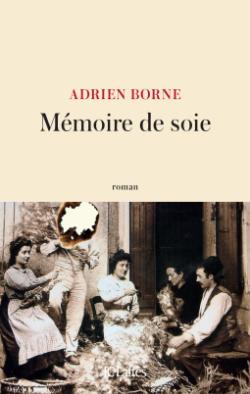 Mémoire de soie par Borne