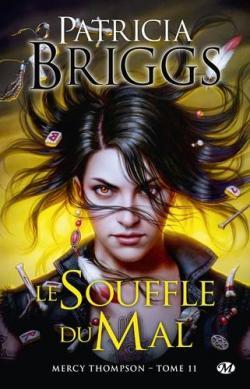 Mercy Thompson, tome 11 : Le souffle du mal par Briggs