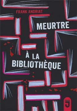 Meurtre à la bibliothèque - Frank Andriat CVT_Meurtre-a-la-bibliotheque_5925