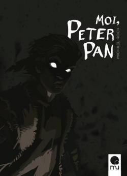 Moi, Peter Pan par Roch