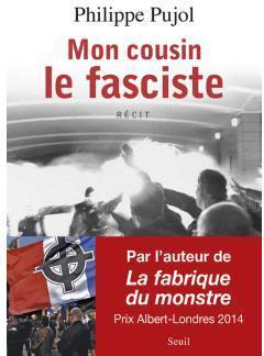 Mon cousin le fasciste par Philippe Pujol
