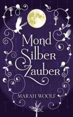 Mond Silber Zauber par Marah Woolf