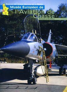 Musée européen de l\'aviation de chasse par jean-loup Cardey
