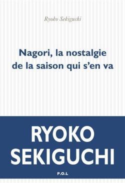 Nagori La Nostalgie De La Saison Qui S En Va Babelio
