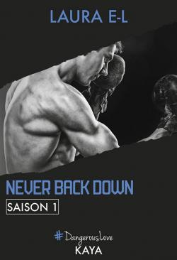 Never Back Down, Saison 1 par  Laura E-L