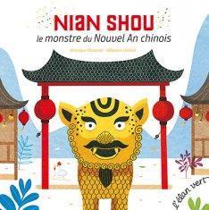 Nian Shou : Le monstre du Nouvel An chinois par Massenot