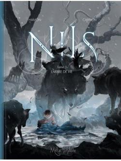 Nils, tome 3 : L'arbre de vie par Hamon