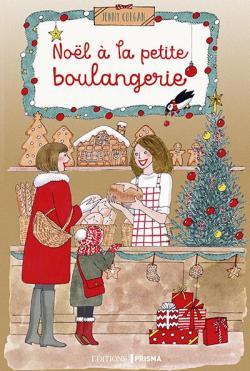 Jenny Colgan (La Petite Boulangerie du bout du monde,...) CVT_Nol-a-la-petite-boulangerie_7994