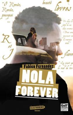 Nola forever par Fabien Fernandez