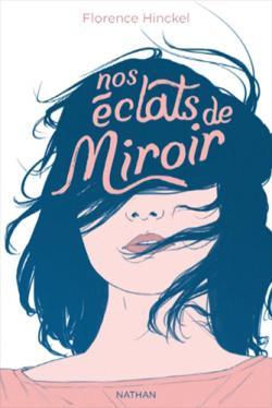 Nos éclats de miroir par Hinckel