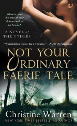 Not your Ordinary faerie tale par Christine Warren
