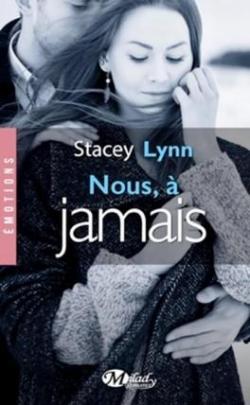 Nous à jamais par Stacey Lynn