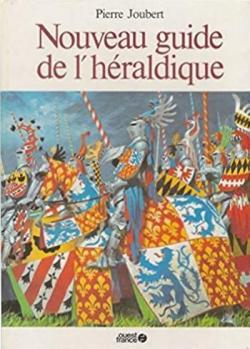 Nouveau guide de l\'héraldique par Pierre Joubert