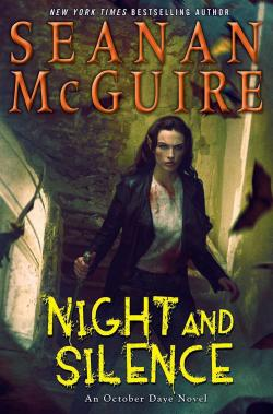 October Daye, tome 12 : Night and Silence par Seanan McGuire