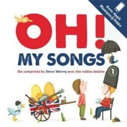 Oh ! My Songs, tome 1 par Steve Waring