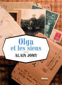 Olga et les siens par Alain Jomy