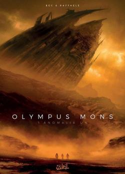Olympus Mons, tome 1 : Anomalie Un par Bec