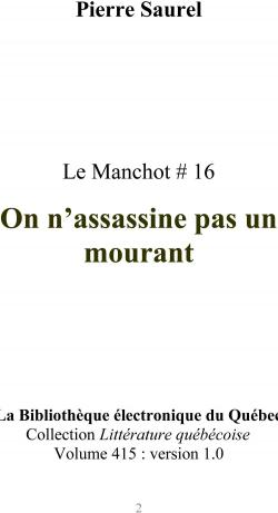 On n'assassine pas un mourant par Pierre Saurel