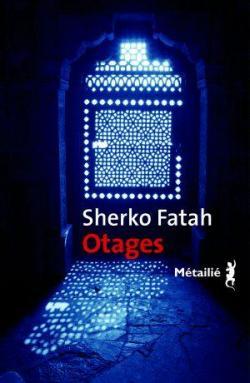 Otages par Sherko Fatah