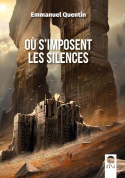 Où s'imposent les silences par Quentin