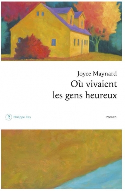 Où vivaient les gens heureux par Maynard