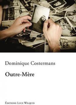 Outre-Mère par Dominique Costermans