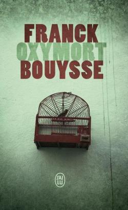 Oxymort par Bouysse