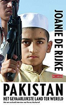 Pakistan : Het gevaarlijkste land ter wereld - Joanie De Rijke