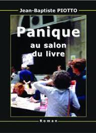 Panique au salon du livre par Piotto