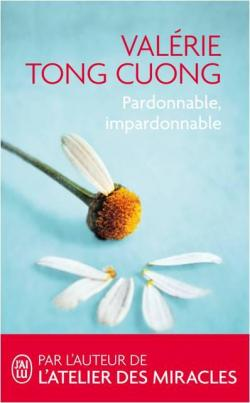 Pardonnable, impardonnable par Tong Cuong