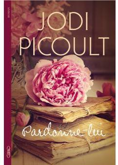 Pardonne-lui par Picoult