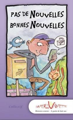 Pas de nouvelles, bonnes nouvelles par Anne-Sophie Guénéguès