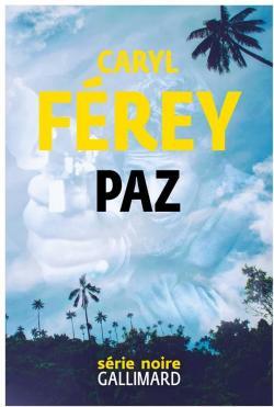 Paz par Caryl Férey