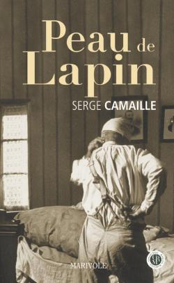 Peau de lapin - Serge Camaille