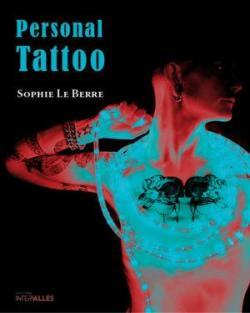Personal Tattoo par Sophie Le Berre