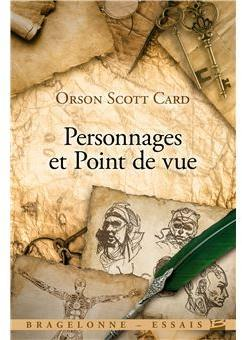 Personnages et point de vue par Orson Scott Card