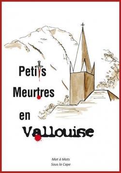 Petits meurtres en Vallouise par Bernard Francou