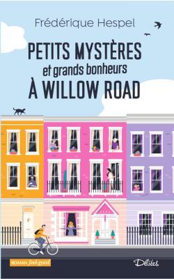 Petits mystères et grands bonheurs à Willow Road par Frédérique Hespel