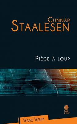 Varg Veum 18 - Piège à loup par Staalesen
