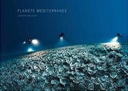 Planète Méditerranée par Ballesta