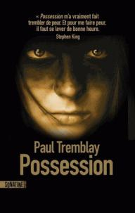 Critiques De Possession 39 Paul Tremblay Page 2 Babelio