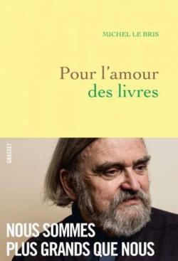 Pour l'amour des livres par Le Bris