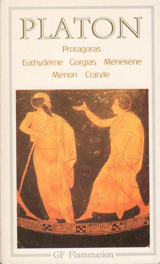 Protagoras Euthydeme Gorgias Menexene Menon Cratyle Babelio