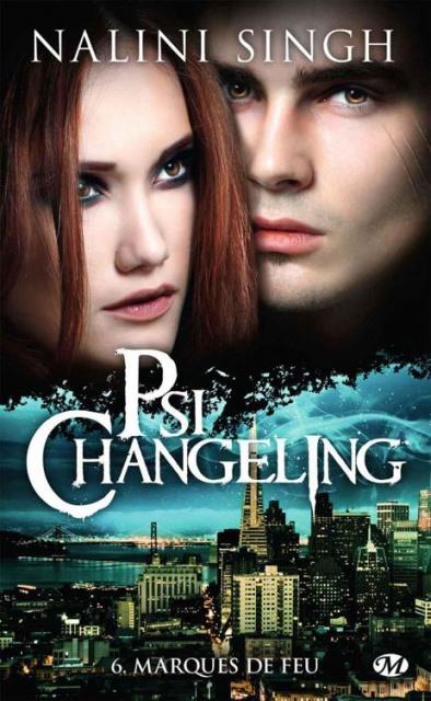 Psi-changeling, tome 6 : Marques de feu par Nalini Singh