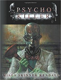 PsychoKiller par Pat Mills